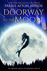DOORWAY TO THE MOON Kindle Edition