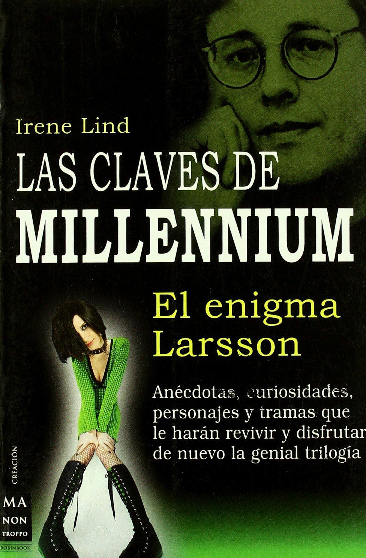 Read Online Las claves de Millennium: El enigma de Larsson (Spanish Edition) pdf
