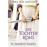 Die Töchter Roms: Flammentempel: 1