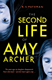 The Second Life of Amy Archer: a dark psychological thriller with an unforgettable twist (English Edition)