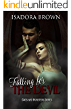 Falling for the Devil: Book 1 of the Gods & Monsters Trilogy