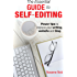 The Essential Guide to Self-Editing: Power tips to improve your writing, website and blog