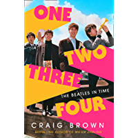 One Two Three Four: The Beatles in Time (English Edition)