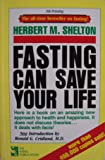 Fasting Can Save Your Life [ 9th Printing ] The