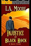 Injustice at Black Rock: A Short Story
