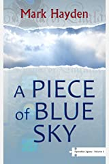 A Piece of Blue Sky - Volume I of The Operation Jigsaw Trilogy Kindle Edition