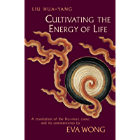 Cultivating the Energy of Life: A Translation of the Hui-Ming Ching and Its Commentaries (English Edition)