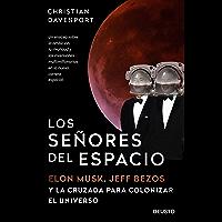 Los señores del espacio: Elon Musk, Jeff Bezos
