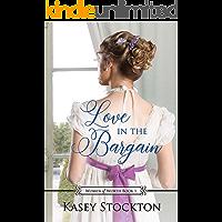 Love in the Bargain: A Regency Women's Fiction (Women of Worth Book 1)