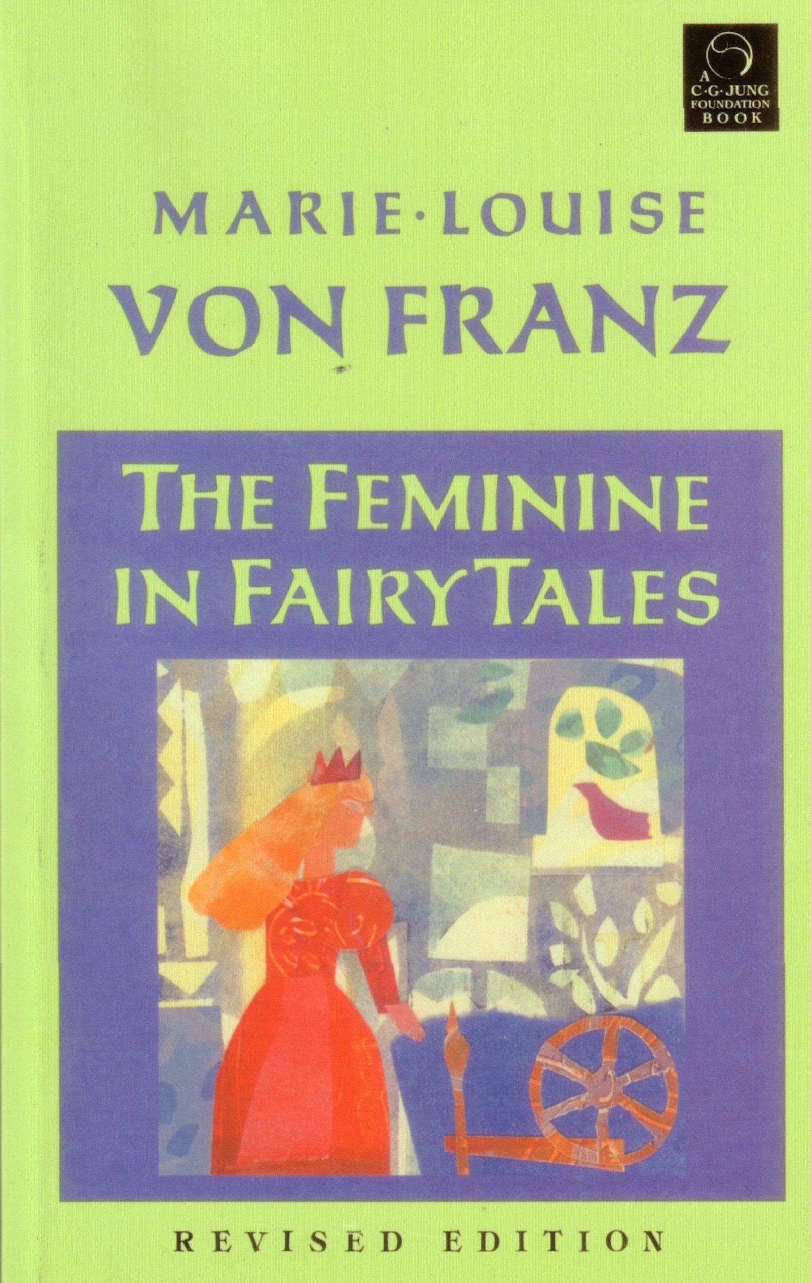 Feminine In Fairy Tales: Amazon.es: Marie-Louise Von Franz, Marie ...