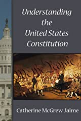 Understanding the United States Constitution Kindle Edition