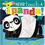 Never Touch a Panda!