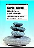 Mindfulness y psicoterapia: Técnicas prácticas de atención plena para psicoterapeutas (Spanish Edition)