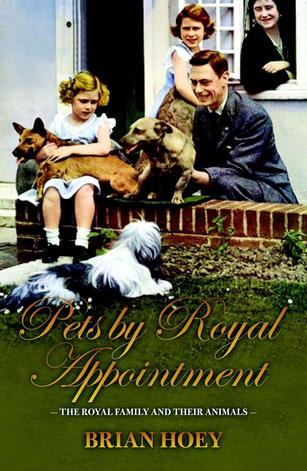 Pets by Royal Appointment: The Royal Family and their Animals pdf