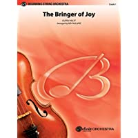 """The Bringer of Joy (Based on """"Jupiter"""" from the Planets) (Belwin Beginning String Orchestra)"""