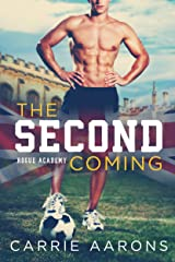 The Second Coming (Rogue Academy Book 1) Kindle Edition