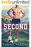 The Second Coming (Rogue Academy Book 1)