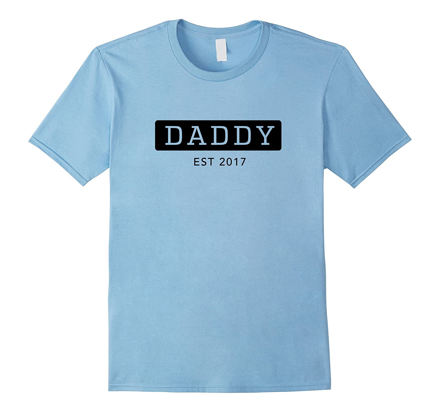 Daddy Est 2017 New Proud Father T-Shirt-Teevkd