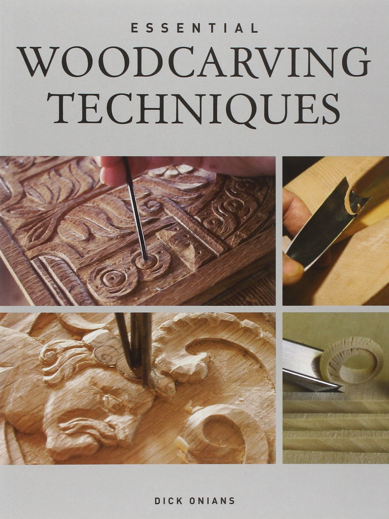 Essential Woodcarving Techniques Amazon Co Uk Dick Onians Books