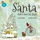 If Santa didn't have his sleigh: an illustated book for kids about christmas (Lucy's world) (Volume 7)