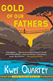 Gold of Our Fathers (The Inspector Darko Dawson Mysteries Book 4)