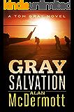 Gray Salvation (A Tom Gray Novel Book 6) (English Edition)