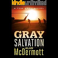 Gray Salvation (A Tom Gray Novel Book 6)