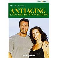 Anti-aging e lo stile di vita integrato