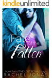 Fate of the Fallen (The Lost Royals Saga Book 5)