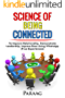 Science of : being connected to improve Relationships, Demonstrate leadership and Impress your boss (Team Building, Social Intelligence, People skill Communication skills, Art of communication)