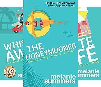 Melanie Summers Paradise Bay Series [Books 1-3]