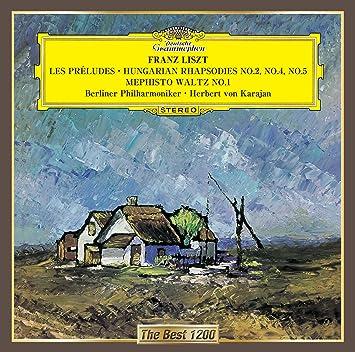 リスト:交響詩「前奏曲」、ハンガリー狂詩曲第2番、第4番&第5番、メフィスト・ワルツ第1番
