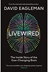 Livewired: The Inside Story of the Ever-Changing Brain Kindle Edition