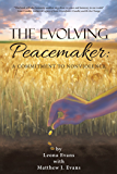 The Evolving Peacemaker: A Commitment to Nonviolence