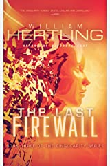The Last Firewall (Singularity Series Book 3) Kindle Edition