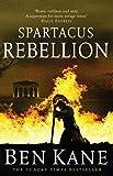 Spartacus: Rebellion^Spartacus: Rebellion