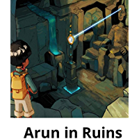 The arun in ruins: Children's Enlightenment Picture Book (English Edition)