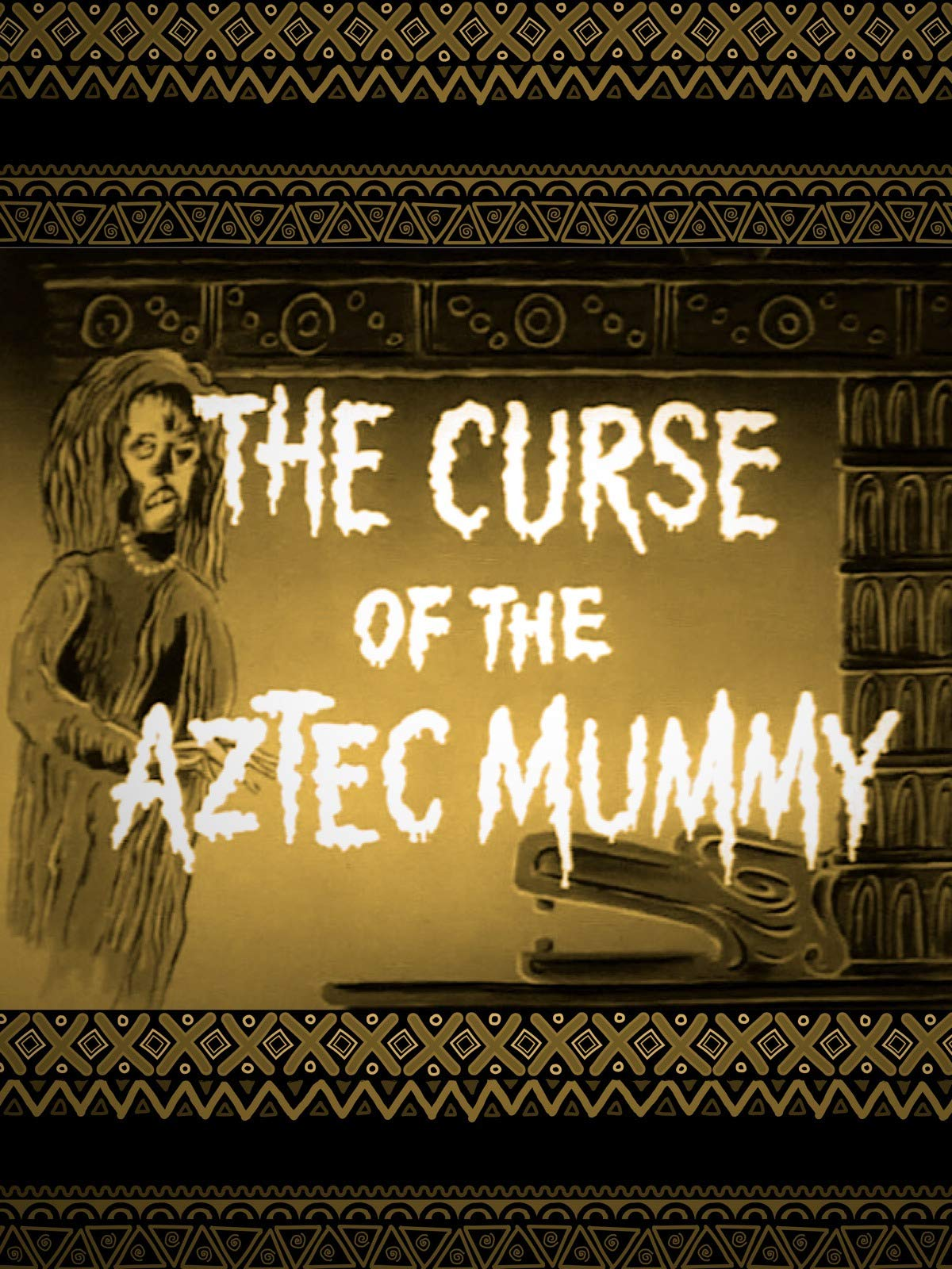 The Curse of the Aztec Mummy on Amazon Prime Video UK
