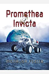 Promethea Invicta: A Novella Kindle Edition