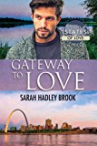 Gateway to Love (States of Love)
