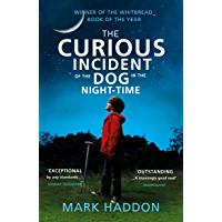 The Curious Incident of the Dog in the Night-time (English Edition)