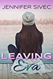 Leaving Eva: (Eva Series) (Volume 1)