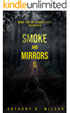 Smoke and Mirrors (Book Two of Stones Left Unturned)
