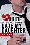 Sawyer Beckett's Guide for Tools Looking to Date My Daughter