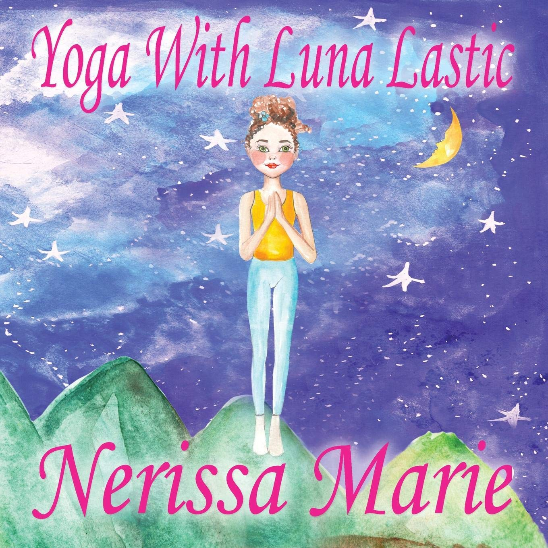 Yoga With Luna Lastic Inspirational Yoga for Kids, Toddler ...
