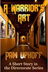 A Warrior's Art (The Directorate Book 13) Kindle Edition