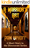 A Warrior's Art (The Directorate Book 13)