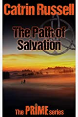 The Path of Salvation (The Prime Series Book 2) Kindle Edition