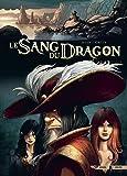 Sang du dragon T12 - Une autre voie