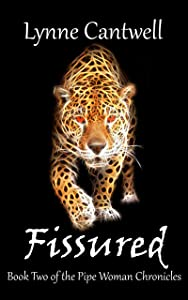 Fissured (The Pipe Woman Chronicles Book 2)
